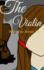 The Violin by Achan_08