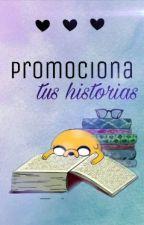 promociona tu historia/cerrado by maria2812-lol