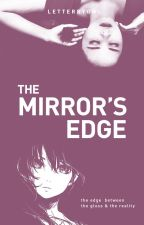 The Mirror's Edge [ preview ] by letterbyowl