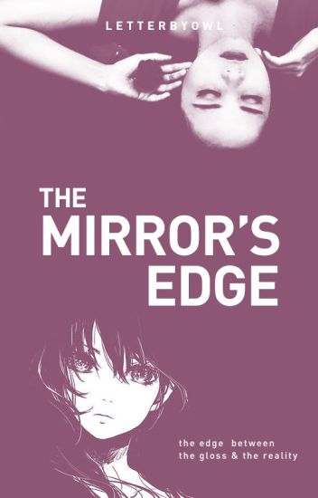 The Mirror's Edge [ preview ]