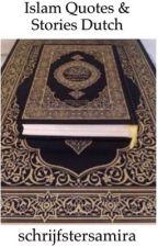 Islam Quotes & Stories Dutch by xschrijfsteranomienx