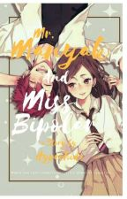 Mr. Manyak & Ms. Bipolar The SPG Story [COMPLETED] by J-Hidexx