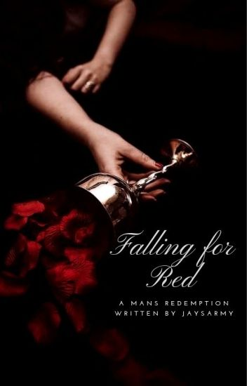 Falling for Red |  A Man's Redemption 1