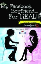My facebook boyfriend...for real? by RoseleneRamas