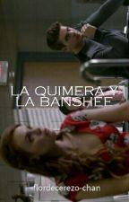 La quimera y La banshee by flordecerezo-chan
