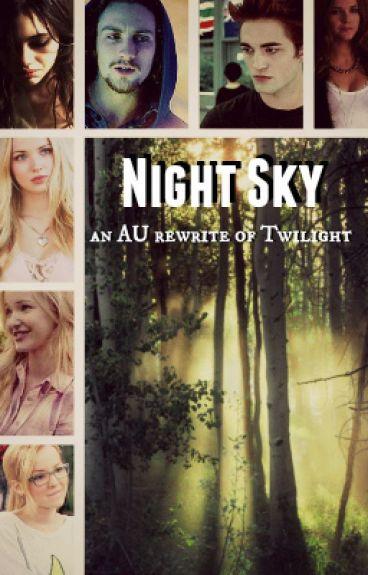 Night Sky:::a Twilight re-write by maggiemayhem