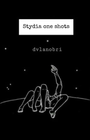 Stydia|O'Broden One Shots• by TheStileswife