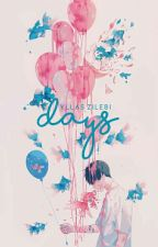 Days (Yaoi/Gay) by _DrawingLover_