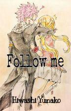 [Nalu] Follow me! by HiwashiYunako