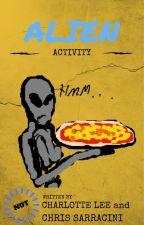 Alien Activity by UncleChrisandChar