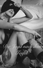 Die Jagd nach dem Teufel *Coming Soon* by GH0110