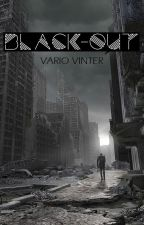 Black-out by VarioVinter