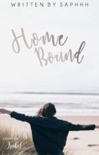 Home Bound by Saphhh