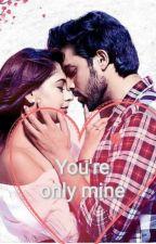 Manan You're Only Mine by Zahramalik11