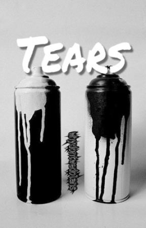 Tears // e.g.d by whydontwedolans