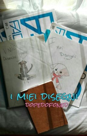 I miei disegni by dopedofoned
