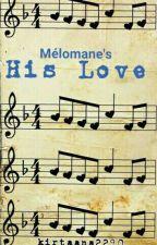 His Love by kirtaana2290