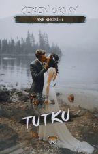 Tutku by CrnOktyOfficial