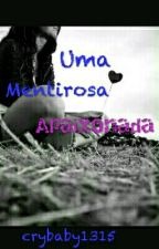 Uma Mentirosa Apaixonada by crybaby1315