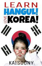 Learn Hangeul! Love Korea! by Kaisoony