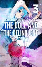 The Doll and The Delinquent by AiPlisetsky