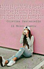Il Mondo Tumblr by Cristy__Santaniello