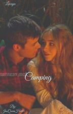 Camping *Sequel to I Don't Wanna Be Popular* by JessHartist