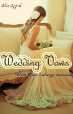 Wedding Vows (new) by aliceappril