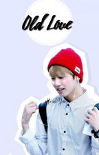 old love {jikook} by officialYehet