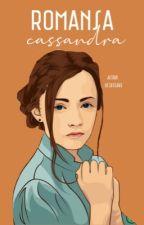 Romansa Cassandra by Qrryoctaviani