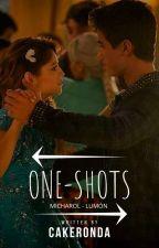One-Shots ×Lumon y Mickarol× by cakeronda