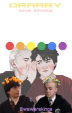 drarry os  by andnowipushedhim