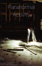 Паранормална активност by ivon2810