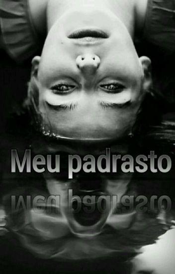 Meu Padrasto (COMPLETO)