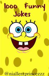1000 Funny Jokes by niallerzprincezzz
