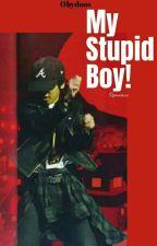 My Stupid Boy! by obydoo
