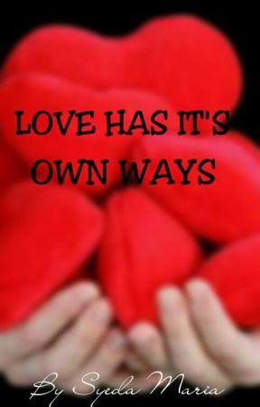 Love Has It's Own Ways by mariooo33