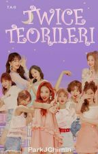 TWICE TEORİLERİ by ParkJChimin
