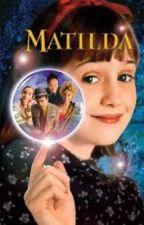 Matilda returns  by sheraine24