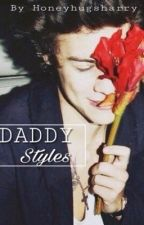 Daddy styles // H.S by honeyhugsharry