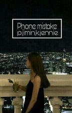 phone mistake//p.jimin,jennie k. by parkxjmn