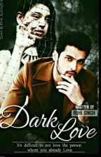 Manan Dark Love ✔✔ by ShaliniMishra12