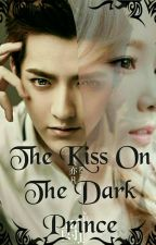The Kiss On The Dark Prince by Yui123