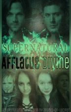Afflatus Divine [Supernatural] by angels-of-lucifer