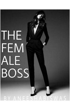 The Female Boss  by Aneeismyname