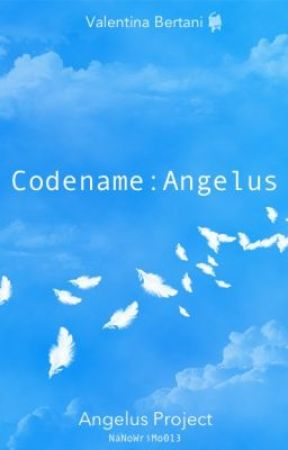 Codename: Angelus by SweetValentina