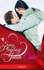 Sang Playboy Jatuh Cinta by idanova