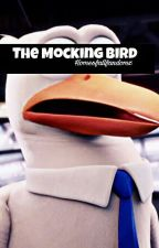 The Mocking bird (Storks fanfic) by homeofallfandomz