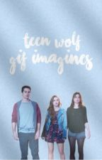 Teen Wolf ♔ Gif Imagines by -VoidAllyCat
