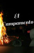 El Campamento (Historia Gay) by Amanecer_Rojo